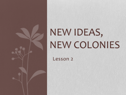 New Ideas, New Colonies