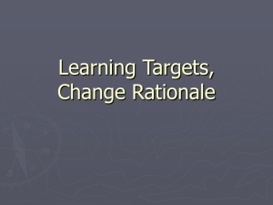 Learning Targets, Change Rationale