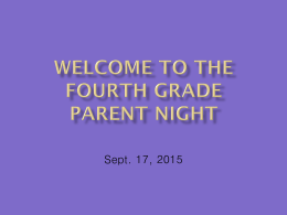 Welcome to the Fourth Grade Parent Night