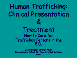 PowerPoint Presentation - Human Trafficking: Clinical Presentation