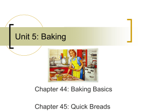 Unit 9: The Art of Baking