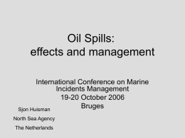 Oil Spills: effects and management