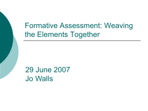 Formative Assessment: Weaving the Elements Together