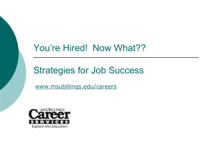 You're Hired! Now What?? Strategies for Job Success