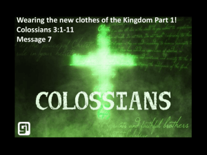 Colossians Series 'Wearing the new clothes of the Kingdom' Part 1