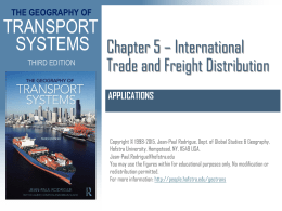 Chapter 5 * International Trade and Freight Distribution