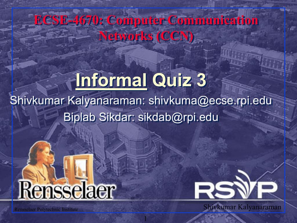 Computer Communication Networks (CCN) Informal Quiz 3