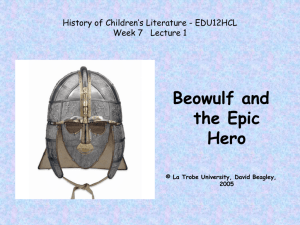 Lecture 1 - Beowulf and the Epic Hero