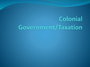 Colonial Government/Taxation