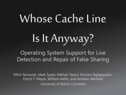 Whose Cache Line Is It Anyway? - University of British Columbia