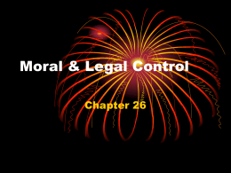 Chapter 26 Moral & Legal Control