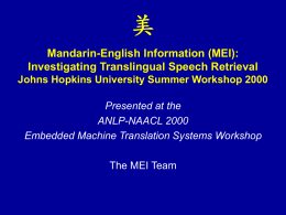 Mandarin-English Information (MEI)