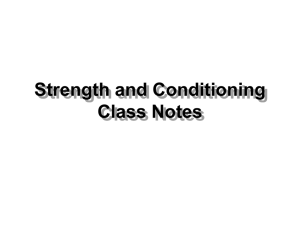 Strength and Conditioning Class Notes