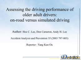 Assessing the driving performance of older adult drivers: on