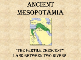 Chapter 3: Mesopotamia & the Fertile Crescent