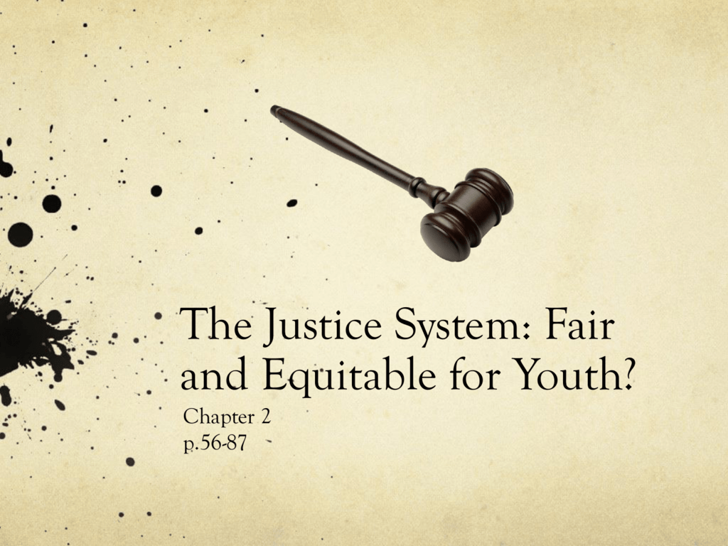 is the justice system fair
