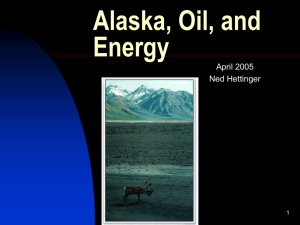 Alaska, Oil, and Energy (Powerpoint file)