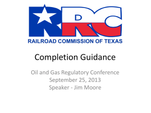 Completion Guidance - Railroad Commission of Texas