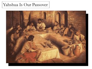 03/24/12 Yahshua is our Passover PowerPoint