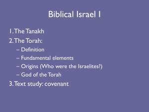 Intro to Judaism Week 1 Lecture 2 PP Biblical Israel I