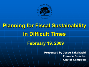 Planning for Fiscal Sustainability in Difficult Times
