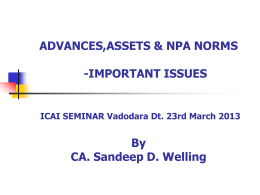 advances,assets & npa norms -important issues