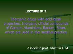 03 Inorg. drugs with acid-base prop. IOC of С,Al, Ba,Ag