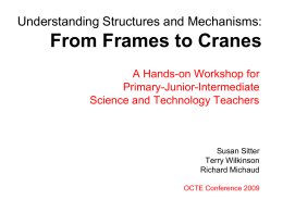 From Frames to Cranes Technological Problem Solving