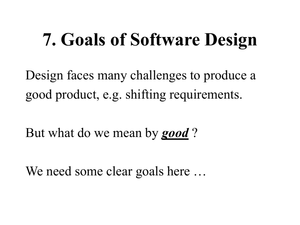 7 Goals Of Software Design