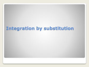 Integration by substitution Try integrating