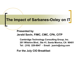 how the sarbanes oxley act will impact The sarbanes-oxley internal control certification provisions impose significant responsibilities on both management and the auditor the former will have to take ownership of the process of identifying, documenting and evaluating significant controls, as well as determining which locations or business units to evaluate.