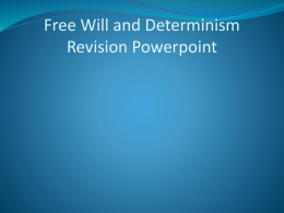 free will and determinism whizz through ppt