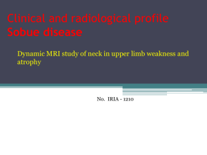 Clinical and radiological profile Sobue disease