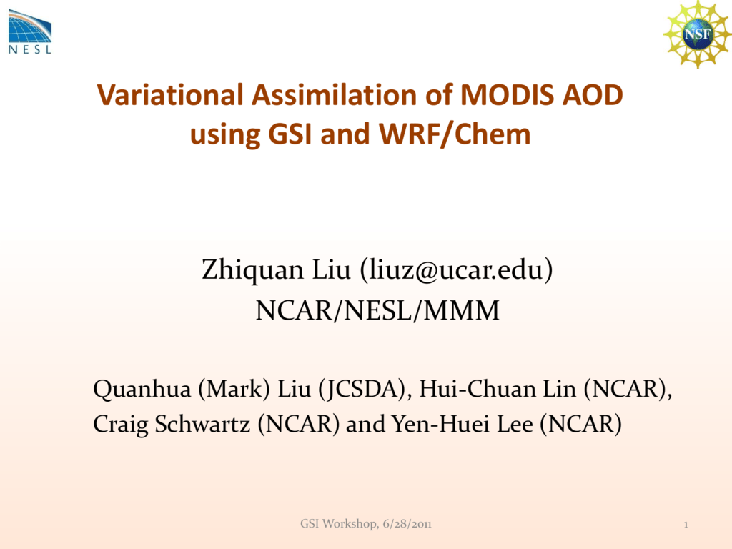 Variational Assimilation of MODIS AOD using GSI and WRF/Chem