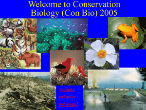 PowerPoint Presentation - What is Conservation Biology?