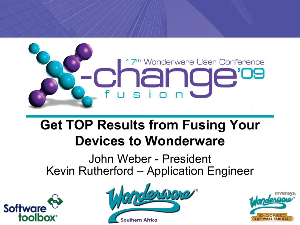 Getting TOP Results from Fusing Your Devices to Wonderware