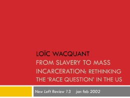 6/24 – Race and Social Control (Wacquant)