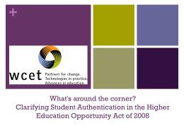 What's around the corner? Clarifying Student Authentication in the