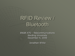 Lecture 16: RFID and Bluetooth