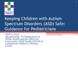 Keeping Children with Autism Spectrum Disorders (ASD) Safe