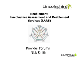 Lincolnshire Assessment and Reablement Services (LARS)