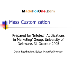 mass customization: postponement & component commonality essay Mass customization: postponement & component commonality linguistic problems and perspectives essay the merger of best productivity and marketing practice: a.