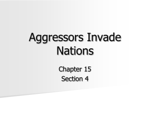 Ch 15 Section 4 - Aggressors Invade Nations