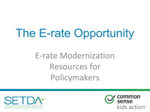 E-Rate Modernization Overview for Policy Makers