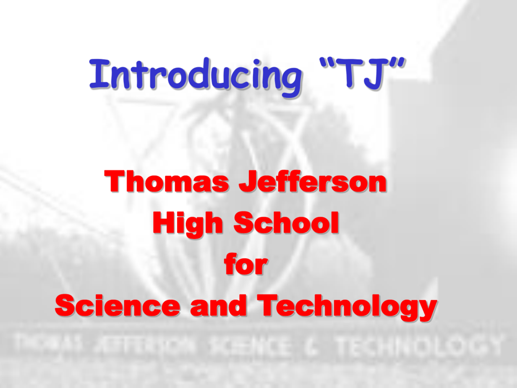 TJHSST Admissions - Thomas Jefferson High School for Science