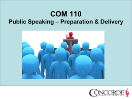 Class 8 - Public Speaking Prep and Delivery