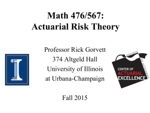 Math 476 / 568: Actuarial Risk Theory