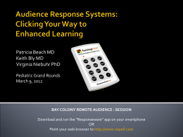 Audience Response Systems: Clicking Your Way to Enhanced