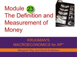 Module The Definition and Measurement of Money