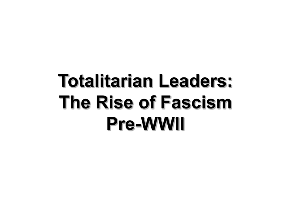 rise of totalitarian governments after world war 1 Wwii/ cold war quiz name: date: 1 which factor contributed most to the rise of totalitarian governments in europe before world war.